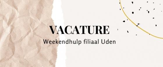 Weekendhulp/ vakantiekracht Uden 5 uur