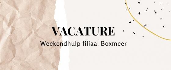 Weekendhulp/vakantiekracht Boxmeer 5 tot 7 uur